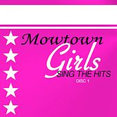 Motown Girls Sing The Hits Disc 1 de Various Artists