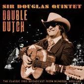 Double Dutch von Sir Douglas Quintet