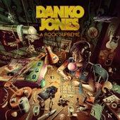 A Rock Supreme von Danko Jones