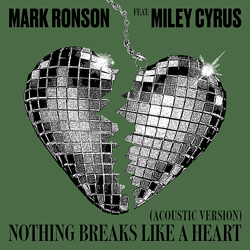 Nothing Breaks Like a Heart (Acoustic Version) by Mark Ronson