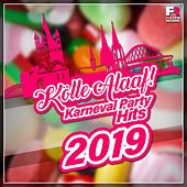 Kölle Alaaf! Karneval Party Hits 2019 von Various Artists