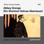 Abbey Grange (Ein Sherlock Holmes Abenteuer) von Arthur Conan Doyle Sherlock Holmes