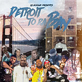 Detroit 2 da Bay by DJ Boogie