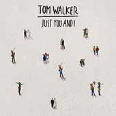 Just You and I von Tom Walker