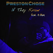 If They Know by Preston Chase