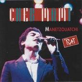 Manetzouatchi by Cheb Mami