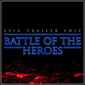 Battle of the Heroes (Epic Version) van Alala