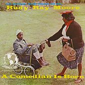 A Comedian Is Born by Rudy Ray Moore