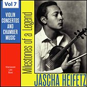 Milestones of a Legend: Jascha Heifetz, Vol. 7 de Jascha Heifetz