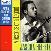 Milestones of a Legend: Jascha Heifetz, Vol. 10 de Jascha Heifetz