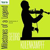 Milestones of a Legend: Georg Kulenkampff, Vol. 6 by Georg Kulenkampff