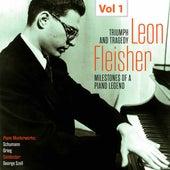 Milestones of a Piano Legend: Leon Fleisher, Vol. 1 by Leon Fleisher