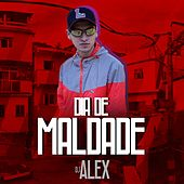 Dia de Maldade by DJ Alex