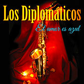 El Amor Es Azul de Los Diplomaticos