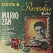 Doce é Recordar de Mario Zan
