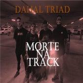 Morte na Track de Dahal Triad