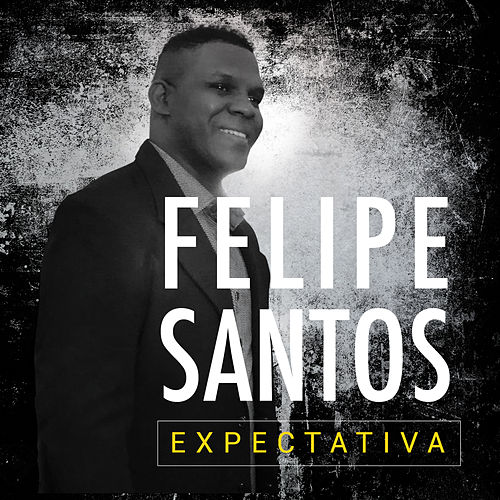 Expectativa de Felipe Santos