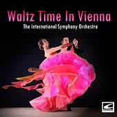 Waltz Time In Vienna de The International Symphony Orchestra