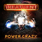 Power Crazy by The Treatment