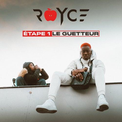 Etape 1 : Le Guetteur de La Royce