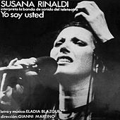 Yo Soy Usted de Susana Rinaldi