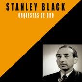 Orquestas De Oro / Stanley Black by Stanley Black