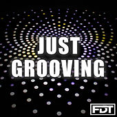 Just Grooving by Andre Forbes