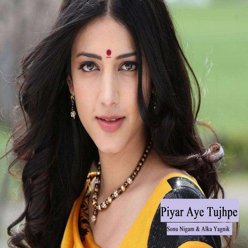 Piyar Aye Tujhpe by Sonu Nigam