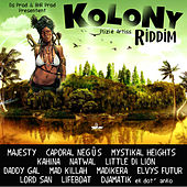 Kolony Riddim by Various Artists