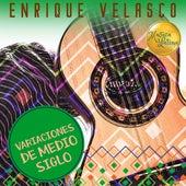 Variaciones de Medio Siglo by Enrique Velasco