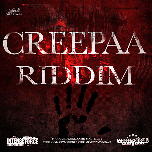 Creepa Riddim by Various Artists