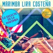 Lo Selecto De La Marimba by Marimba Lira Costeña