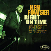 Right on Time by Ken Fowser