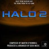 Halo 2 - Halo Theme Mjolnir Mix - Main Theme by Geek Music