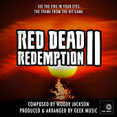 Red Dead Redemption 2 - See The Fire In Your Eyes - Main Theme by Geek Music