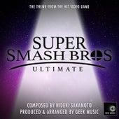 Super Smash Bros Ultimate - Main Theme by Geek Music