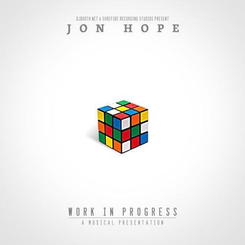 Work In Progress by Jon Hope