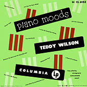 Piano Moods (Expanded Edition) by Teddy Wilson