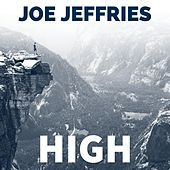 High by Joe Jeffries