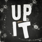 Up It by G Herbo