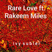 Rare Love by Ivy Subler