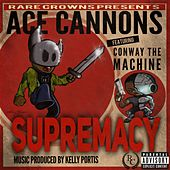 Supremacy by Ace Cannons