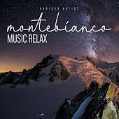 Montebianco Music Relax by Various Artists