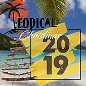Tropical Christmas 2019 von Various Artists