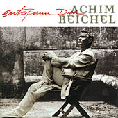 Entspann Dich (Bonus Tracks Edition) de Achim Reichel
