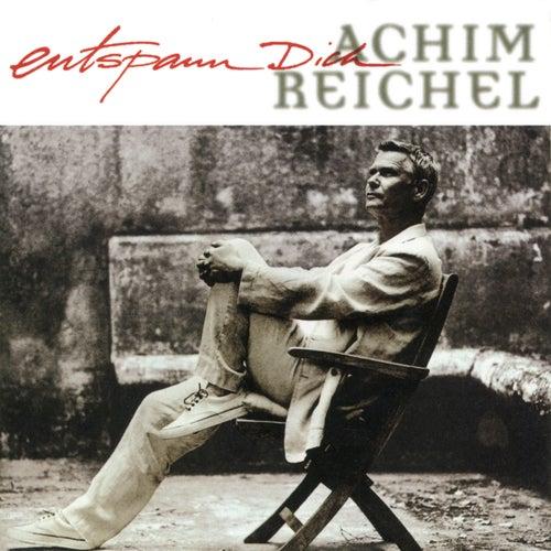 Entspann Dich (Bonus Tracks Edition) von Achim Reichel