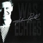 Was echtes (Bonus Tracks Edition) von Achim Reichel