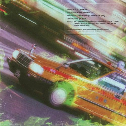 New Asian 02-03 Mixtape by Kelly Green