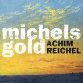 Michels Gold (Deluxe Edition) von Achim Reichel
