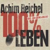 100% Leben de Achim Reichel